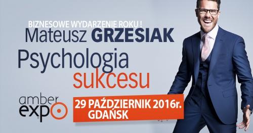 Psychologia sukcesu - Mateusz Grzesiak