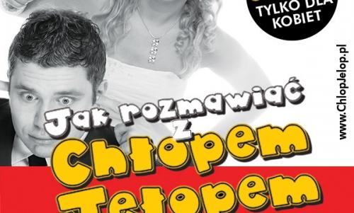 SHOW Jak rozmawiać z Chłopem Jełopem (Poznań)