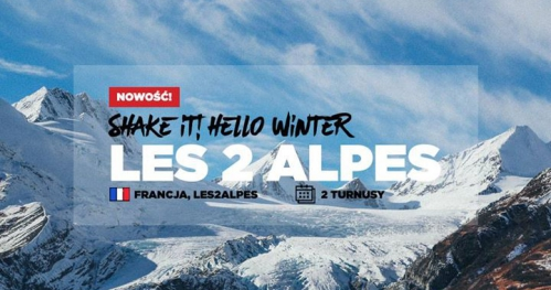 Jadę na SHAKE IT! Hello Winter: Les2Alpes | 17 - 26 lutego 2017