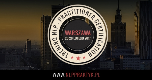 Certyfikowany Praktyk NLP Warszawa, III Edycja