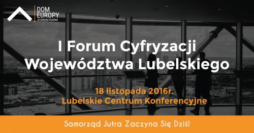 Forum Cyfryzacji Województwa Lubelskiego