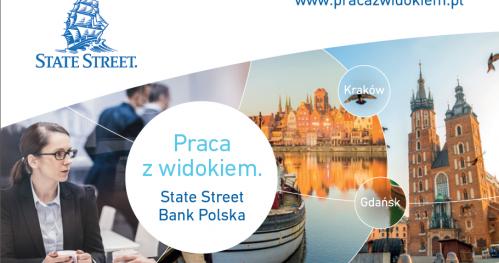 DZIEŃ OTWARTY State Street Bank Polska w Gdańsku!