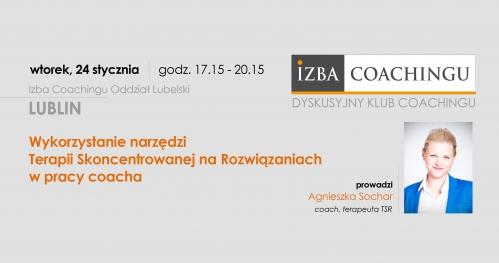 Wykorzystanie narzędzi Terapii Skoncentrowanej na Rozwiązaniach w pracy coacha / Lublin