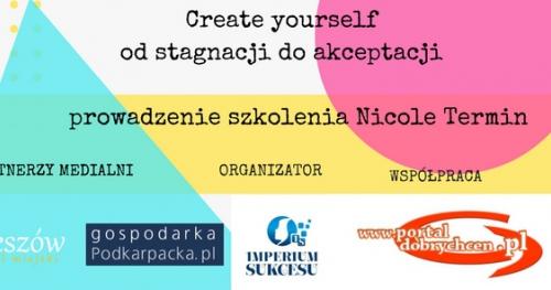 CREATE YOURSELF- OD STAGNACJI DO AKCEPTACJI