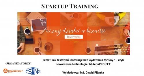 StartUp Training: Jak testować innowacje bez wydawania fortuny?