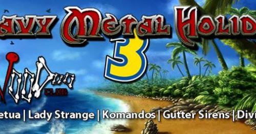Heavy Metal Holiday 3