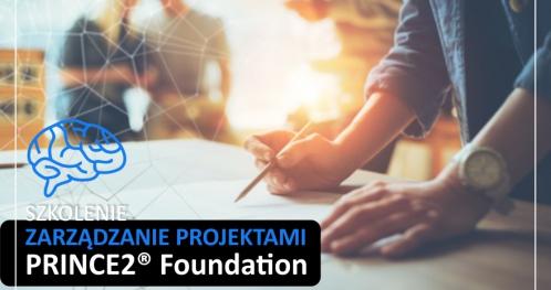 Prince2 Foundation (ZARZĄDZANIE PROJEKTAMI) - SZKOLENIE AKREDYTOWANE