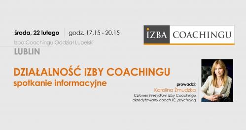 Działalność Izby Coachingu - spotkanie informacyjne / Lublin