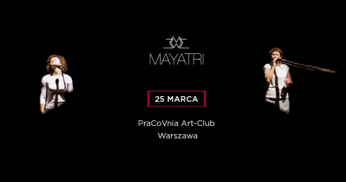 Mayatri w PraCoVni - Koncert Warszawa