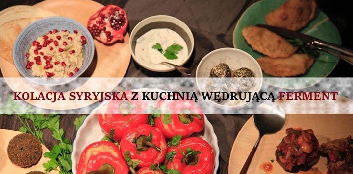 Kolacja Syryjska Z Kuchnią Wędrującą Ferment Inne W