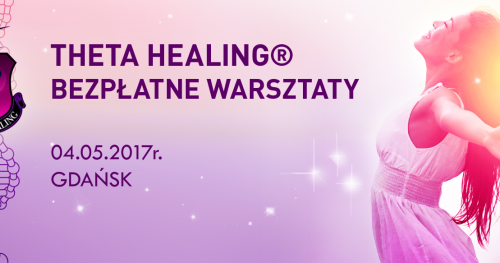 Bezpłatne mini-warsztaty Theta Healing®