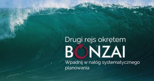 Wirtualny rejs okrętem Bonzai - wpadnij w nałóg skutecznego planowania
