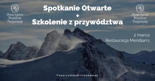 Spotkanie Otwarte Towarzystwa Biznesowego Poznańskiego 02.03.2017