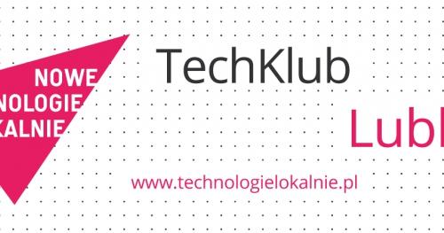 TechKlub Lublin - Otwarte zasoby w edukacji