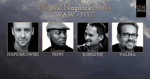 Marek Napiórkowski WAW-NYC || Czwartek 27.04.2017