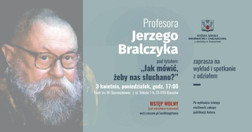 """""""Jak mówić, żeby nas słuchano?"""" - wykład prof. Jerzego Bralczyka"""