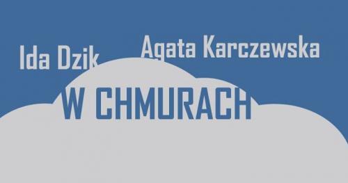 Ida Dzik & Agata Karczewska akustycznie I 2.04 I Chmury