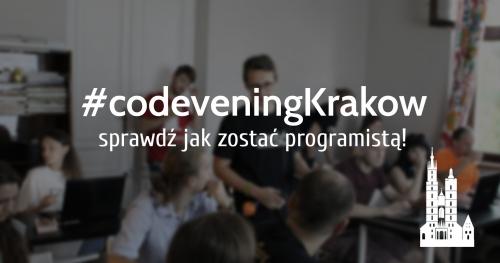 CodeveningKrakow - sprawdź jak zostać programistą!