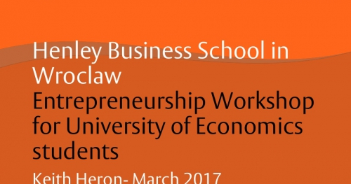 Henley Business School in Wroclaw: Entrepreneurship Workshop for University of Economics students