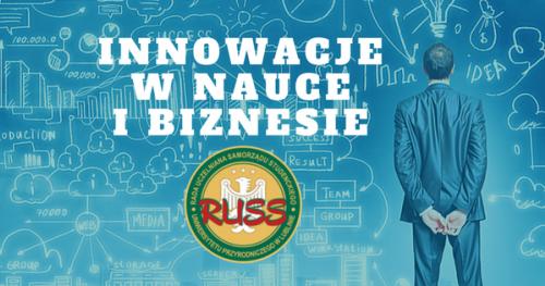 Konferencja: Innowacje w Nauce i Biznesie