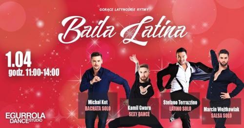 Baila Latina - gorące latynoskie rytmy!