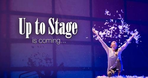 """Up to Stage """"Życie"""" - spotkajmy się w teatrze!"""