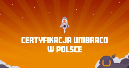 Certyfikacja Umbraco w Polsce - Maj 2017