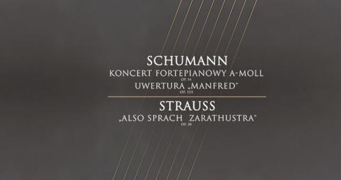Koncert Symfoniczny - Schumann | Strauss
