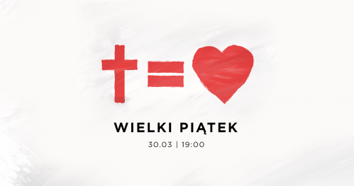 WIELKI PIĄTEK - koncert z pokazem multimedialnym.