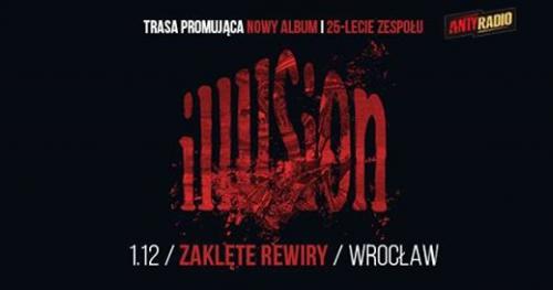 25-lecie Illusion / 1.12 / Zaklęte Rewiry, Wrocław