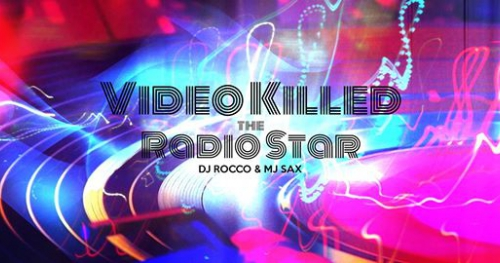 Video Killed The Radiostar