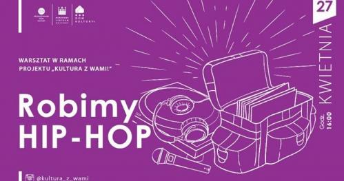 Robimy Hip-Hop II Kultura z Wami!