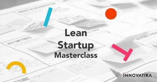 Lean Startup Masterclass: odkryj w sobie zmysł startupowca!