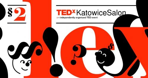 TEDxKatowiceSalon LEX: Paragraf 2!