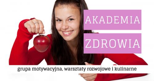 Akademia Zdrowia - edycja II