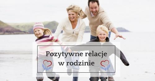 Pozytywne relacje w rodzinie
