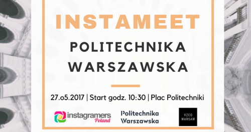 Instameet Politechnika Warszawska