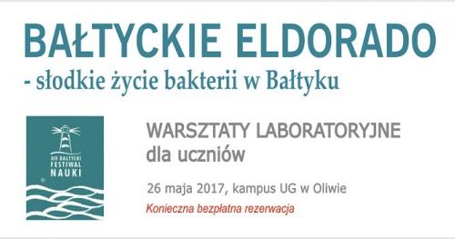Bałtyckie eldorado - słodkie życie bakterii w Bałtyku. Warsztaty dla grup szkolnych.