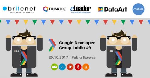 Google Developer Group Lublin #9