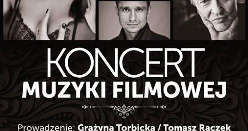 Koncert Muzyki Filmowej / Łódź