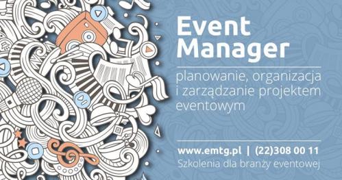 Event Manager - planowanie, organizacja i zarządzanie projektem eventowym