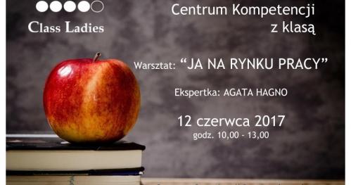 Centrum Kompetencji Class Ladies - Ja na rynku pracy