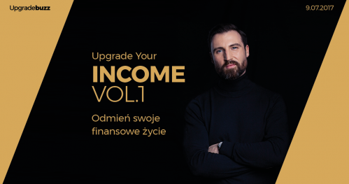 Upgrade Your Income vol.1