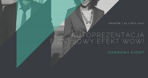 Autoprezentacja - Biznesowy Efekt WOW! Darmowy Event