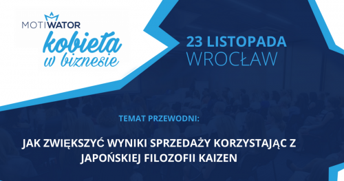 KOBIETA W BIZNESIE - Wrocław - Spotkania, które pokochały przedsiębiorcze Polki