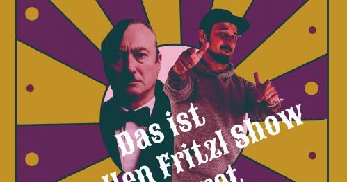 Das ist totallen Fritzl Show