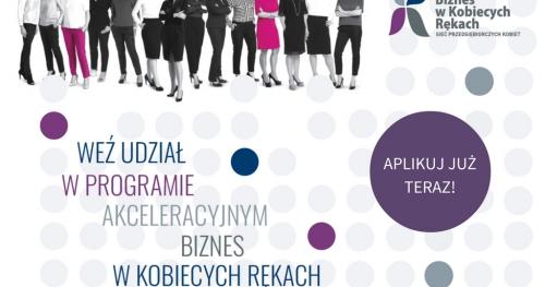Spotkanie informacyjne programu akceleracyjnego Biznes w Kobiecych Rękach 2017