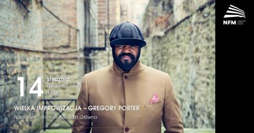 Wielka Improwizacja / Gregory Porter w NFM