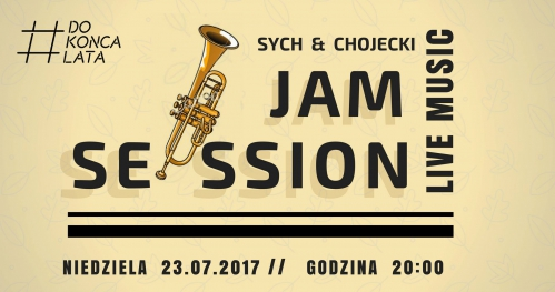 Jam Session // Sych &Chojecki // Live Music