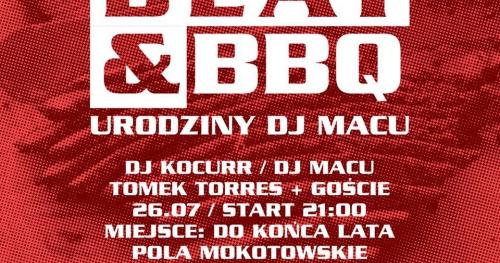 Beat & Bbq Urodziny DJ MACU